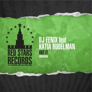 DJ Fenix feat. Katia Rudelman 歌手頭像