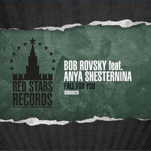 Bob Rovsky feat. Anya Shesternina 歌手頭像