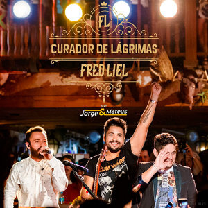 Fred Liel & Jorge & Mateus (Featuring) 歌手頭像