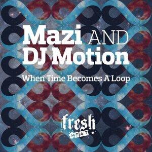 Mazi & DJ Motion 歌手頭像