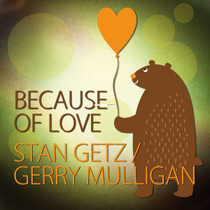Stan Getz / Gerry Mulligan 歌手頭像