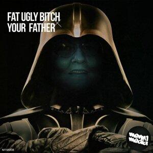 Fat Ugly Bitch 歌手頭像