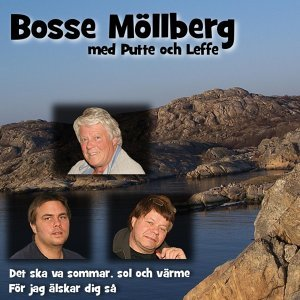 Bosse Möllberg, Putte & Leffe 歌手頭像