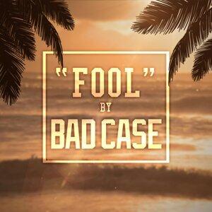 Bad Case 歌手頭像