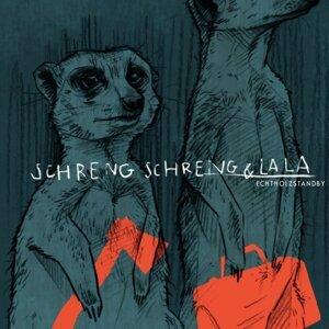 Schreng Schreng & La La 歌手頭像