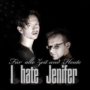 I hate Jenifer 歌手頭像