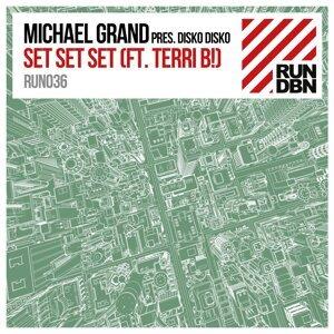 Michael Grand feat. Terri B! Present Disko Disko 歌手頭像