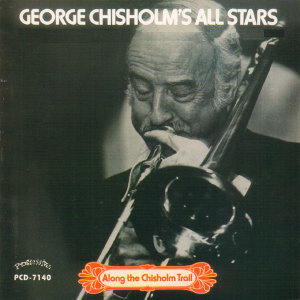 George Chisholm's All Stars 歌手頭像