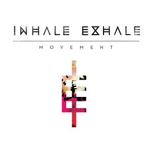 Inhale Exhale 歌手頭像