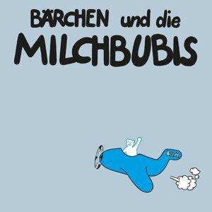 Bärchen und die Milchbubis 歌手頭像