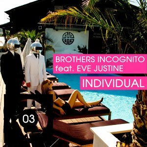 Brothers Incognito feat. Eve Justine 歌手頭像