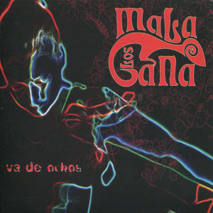 Los Mala Gana 歌手頭像