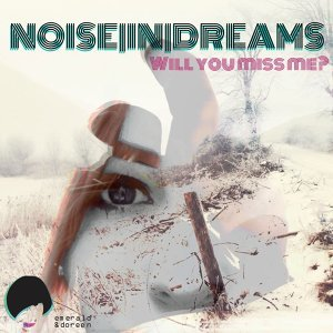 Noise In Dreams 歌手頭像