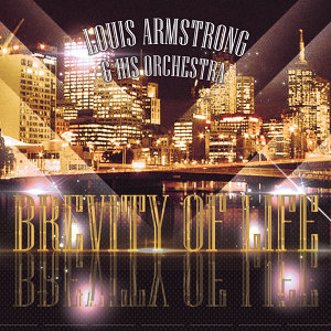 Louis Armstrong / His Orchestra 歌手頭像