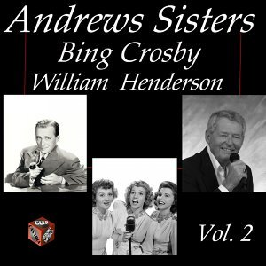 Andrews Sisters, Bing Crosby, William Henderson 歌手頭像