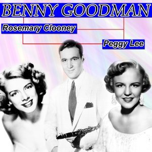 Benny Goodman, Rosemary Clooney, Peggy Lee 歌手頭像