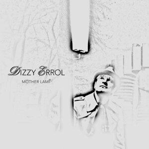 Dizzy Errol 歌手頭像