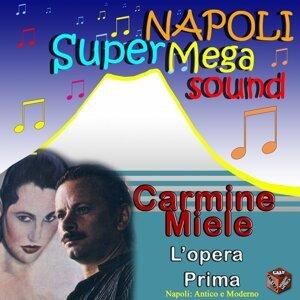 Carmine Miele e L'Opera Prima 歌手頭像