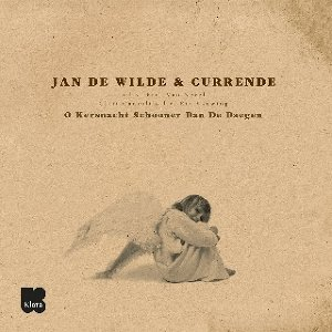 Jan De Wilde/Currende/Erik Van Nevel