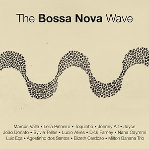 The Bossa Nova Wave - Digital 歌手頭像