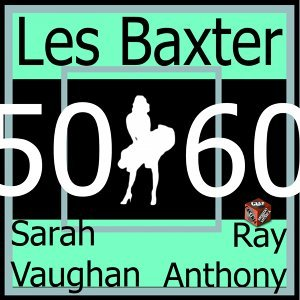 Ray Anthony, Sarah Vaughan, Les Baxter 歌手頭像