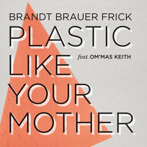 Brandt Brauer Frick feat. Om'Mas Keith 歌手頭像