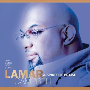 Lamar Campbell and The Spirit Of Praise