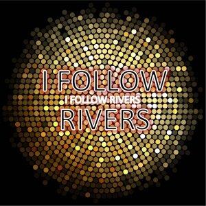 I Follow Rivers 歌手頭像