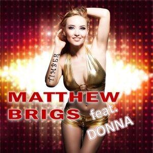 Matthew Brigs feat. Donna 歌手頭像