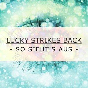 Lucky Strikes Back 歌手頭像