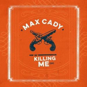 Max Cady 歌手頭像