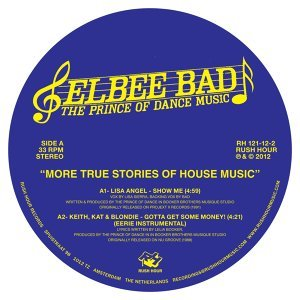 Elbee Bad - The Prince Of Dance Of Dance Music 歌手頭像