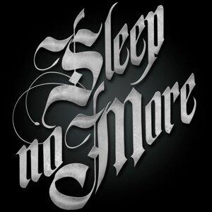 Sleep No More 歌手頭像