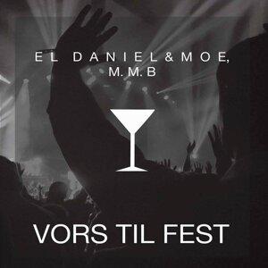 El Daniel & Moe, M.M.B. 歌手頭像