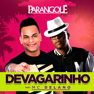 Parangolé & Mc Delano (Featuring) 歌手頭像