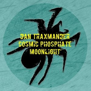 Dan Traxmander, Cosmic Phosphate 歌手頭像