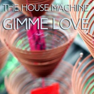 The House Machine