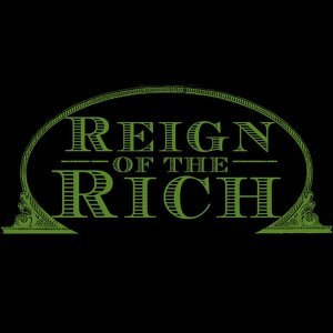 Reign of the Rich 歌手頭像