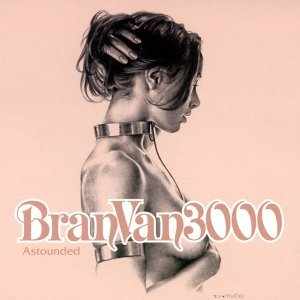Bran Van 3000 Featuring Curtis Mayfield 歌手頭像