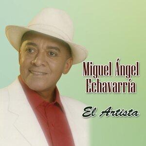 Miguel Ángel Echavarría 歌手頭像