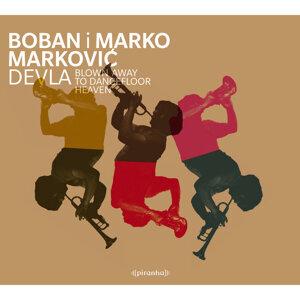 Boban i Marko Markovic Orkestar 歌手頭像