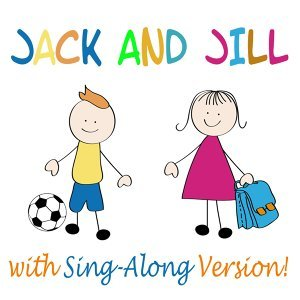 Jack and Jill & Songs for Kids & Nursery Rhymes 歌手頭像