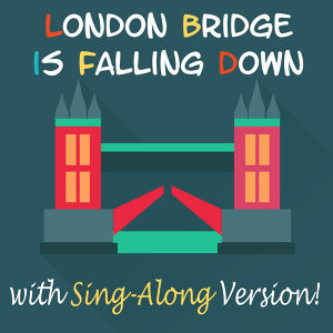 London Bridge Is Falling Down 歌手頭像
