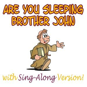 Are You Sleeping Brother John & Songs for Kids & Nursery Rhymes 歌手頭像