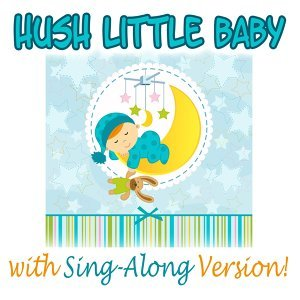 Hush Little Baby & Songs for Kids & Nursery Rhymes 歌手頭像