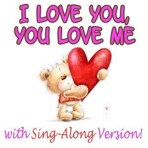 I Love You You Love Me 歌手頭像