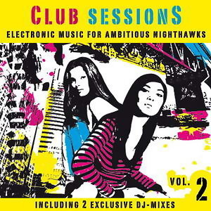 Club Sessions Vol. 2 - Music For Ambitious Nighthawks 歌手頭像