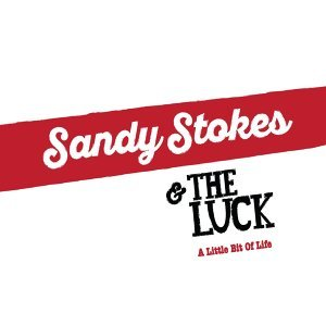 Sandy Stokes and the Luck 歌手頭像