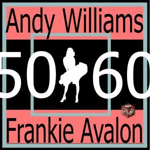 Frankie Avalon, Andy Williams 歌手頭像
