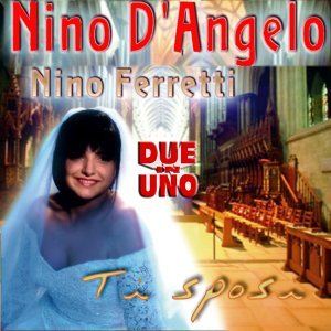 Nino D'angelo & Nino Ferretti 歌手頭像